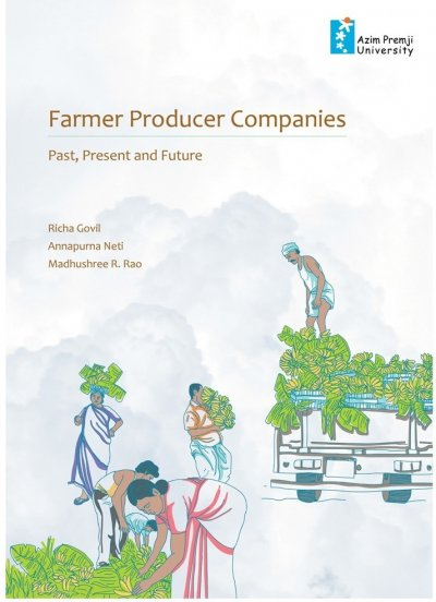 Farmer Producer Companies: Past, Present and Future
